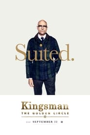 Streaming Full Movie Kingsman: The Golden Circle (2017)