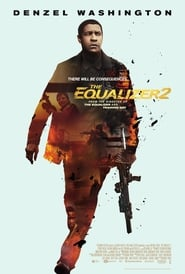 Watch Full Movie Online The Equalizer 2 (2018)