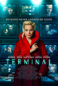 Watch and Download Full Movie Terminal (2018)