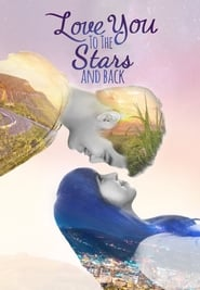 Love You to the Stars and Back streaming vf