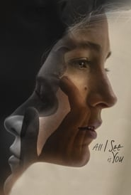 Streaming Movie All I See Is You (2017) Online
