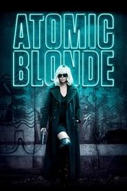 Poster Movie Atomic Blonde 2017