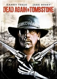 Watch Full Movie Dead Again in Tombstone (2017)