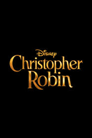 Watch Christopher Robin (2018) Full Movie