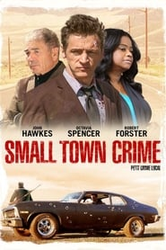 Small Town Crime streaming vf