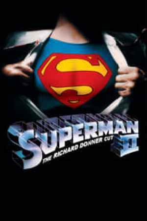 Superman II : The Richard Donner Cut