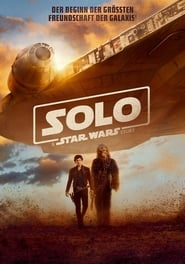 Watch Movie Online Solo: A Star Wars Story (2018)