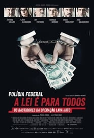 Streaming Movie Polícia Federal - A Lei é Para Todos (2017) Online