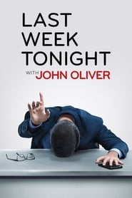 Last Week Tonight with John Oliver streaming vf