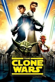 Star Wars - The Clone Wars streaming vf