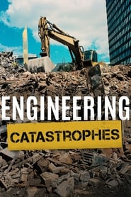 Engineering Catastrophes streaming vf