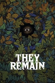 [Watch] They Remain (2018) Full Movie Free