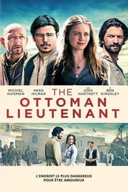 Le Lieutenant Ottoman streaming vf
