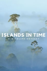 Islands in Time: A Wildlife Odyssey streaming vf