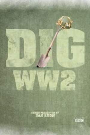 Dig WW2 with Dan Snow