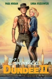 Crocodile Dundee 2 streaming vf
