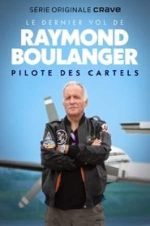 Le dernier vol de Raymond Boulanger