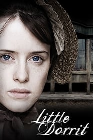 Little Dorrit streaming vf