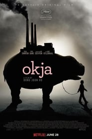 Watch and Download Movie Okja (2017)