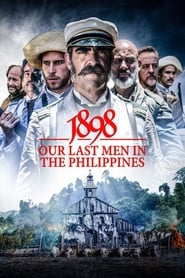 1898 Les derniers des Philippines streaming vf