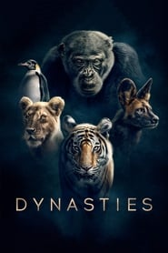 Dynasties streaming vf