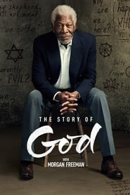 The Story of God with Morgan Freeman streaming vf