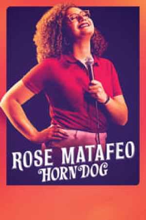 Rose Matafeo: Horndog