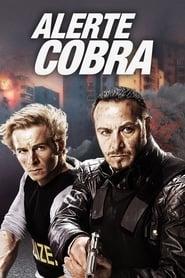 Alerte Cobra streaming vf