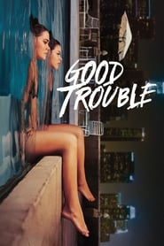 Good Trouble streaming vf