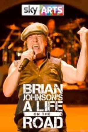 Brian Johnson : A Life on the Road