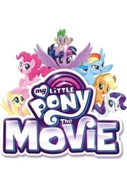 Streaming Movie My Little Pony: The Movie (2017)