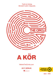 Download and Watch Full Movie The Circle (2017)