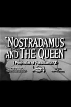 Nostradamus and the Queen