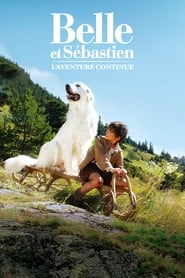Belle et Sébastien, l'aventure continue streaming vf