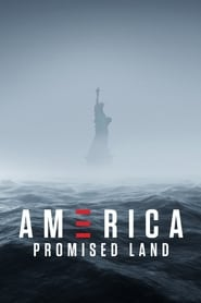 America: Promised Land streaming vf
