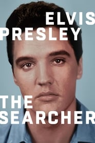 Elvis Presley: The Searcher streaming vf