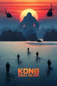 Streaming Full Movie Kong: Skull Island (2017) Online