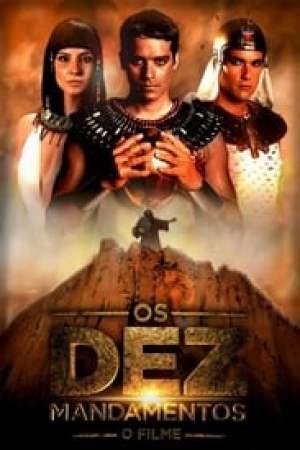 Os Dez Mandamentos: O Filme