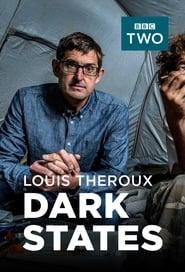 Louis Theroux: Dark States streaming vf