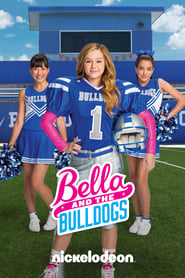 Bella and the Bulldogs streaming vf