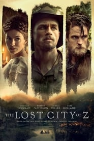 Streaming Movie The Lost City of Z (2017)