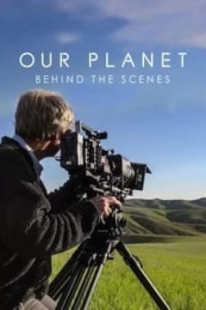 Notre planète : Les coulisses