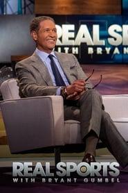 Real Sports with Bryant Gumbel streaming vf