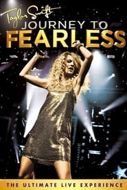 Taylor Swift: Journey to Fearless streaming vf