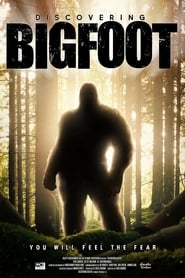 Discovering Bigfoot streaming vf