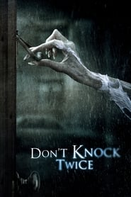 Streaming Full Movie Don't Knock Twice (2017)