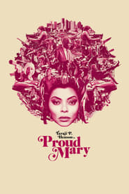 Watch and Download Movie Proud Mary (2018)