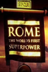 Rome: The World's First Superpower streaming vf