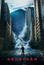 Streaming Full Movie Geostorm (2017)