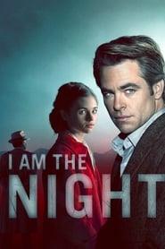 I Am the Night streaming vf